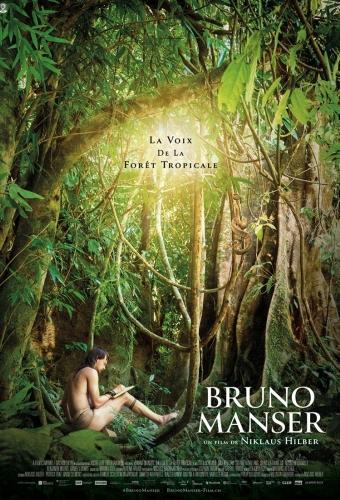BRUNO MANSER : LA VOIX DE LA FORET TROPICALE